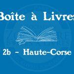 Boîte à livres – Code postal, ville – (2B) Haute-Corse