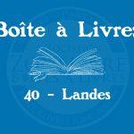Boîte à livres – 40 – Landes