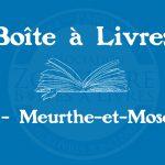 Boîte à livres – Code postal, ville – (54) Meurthe-et-Moselle