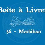 Boîte à livres – Code postal, ville – (56) Morbihan