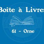 Boîte à livres – Code postal, ville – (61) Orne