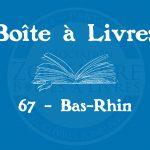 Boîte à livres – Code postal, ville – (67) Bas-Rhin