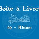 Boîte à livres – Code postal, ville – (69) Rhône