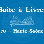 Boîte à livres – Code postal, ville – (70 ) Haute-Saône