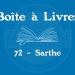 Boîte à livres – Code postal, ville – (72) Sarthe