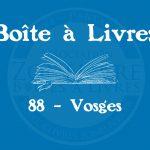 Boîte à livres – Code postal, ville – (88) Vosges