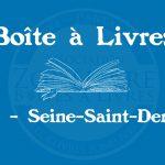 Boîte à livres – Code postal, ville – (93) Seine-Saint-Denis