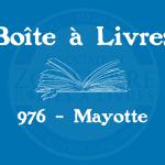Boîte à livres – Code postal, ville – (976) Mayotte