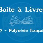 Boîte à livres – Code postal, ville – (987) Polynésie française
