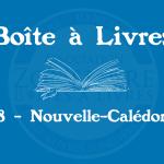 Boîte à livres – Code postal, ville – (988) Nouvelle-Calédonie