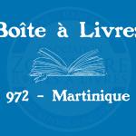 Boîte à livres – Code postal, ville – (972) Martinique
